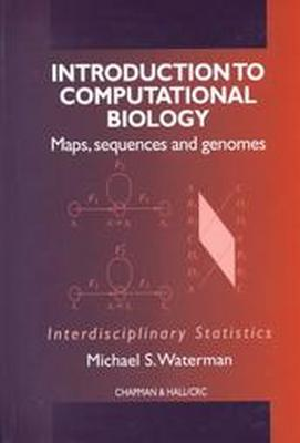 Introduction to Computational Biology Maps, Sequences, and Genomes