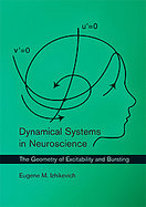 Dynamical Systems in NeuroscienceThe Geometry of Excitability and Bursting cover