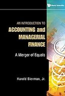 An Introduction to Accounting and Managerial Finance A Merger of Equals cover