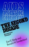 AIDS and the Church The Second Decade cover