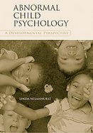 Abnormal Child Psychology A Developmental Perspective cover