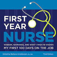 First Year Nurse Wisdom, Warnings, and What I Wish I'd Known My First 100 Days on the Job cover