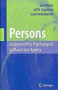 Persons Understanding Psychological Selfhood and Agency cover