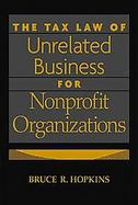 The Tax Law of Unrelated Business for Nonprofit Organizations cover