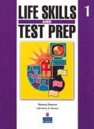 Life Skills and Test Prep Student Book 1 cover