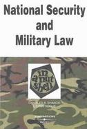 National Security and Military Law in a Nutshell cover