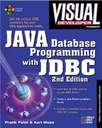 Java Database Programming with JDBC: Discover the Essentials for Developing Databases for Internet a cover