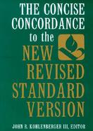 The Concise Concordance to the New Revised Standard Version cover