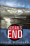 Oceans' End: Travels Through Endangered Seas cover