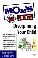 Mom's Guide to Disciplining Your Child cover