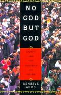 No God But God: Egypt and the Triumph of Islam cover