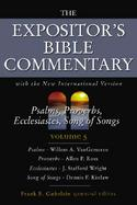 Expositor's Bible Commentary Psalms, Proverbs, Ecclesiastics, Song of Songs (volume5) cover