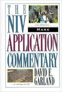 Mark The Niv Application Commentary from Biblical Text...to Contemporary Life cover