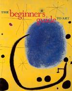 The Beginner's Guide to Art cover