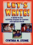 Let's Write! A Ready-To-Use Activities Program for Learners With Special Needs cover