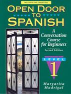 Open Door to Spanish A Conversation Course for Beginners, Level 1 cover