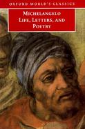Michelangelo Life, Letters, and Poetry cover