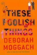 These Foolish Things cover