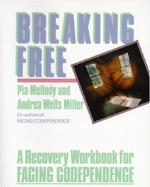 Breaking Free A Recovery Workbook for Facing Codependence cover