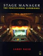 Stage Manager The Professional Experience cover