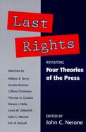 Last Rights Revisiting Four Theories of the Press cover