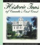 Historic Inns of Canada's East Coast A Select Colourguide cover