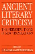 Ancient Literary Criticism The Principal Texts in New Translations cover