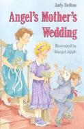 Angel's Mother's Wedding cover