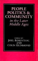 People, Politics, and Community in the Later Middle Ages cover