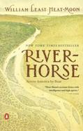 River Horse The Logbook of a Boat Across America cover