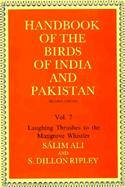 Handbook of the Birds of India and Pakistan Together With Those of Bangladesh, Nepal, Sikkim, Bhutan and Sri Lanka  Laughing Thrushes to the Mangrove cover