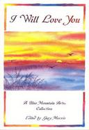 I Will Love You A Blue Mountain Arts Collection cover