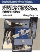 Modern Navigation, Guidance, and Control Processing cover