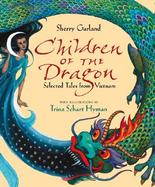Children of the Dragon Selected Tales from Vietnam cover