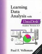 Learning Data Analysis with Data Desk Student, Version 6.0 for Windows cover