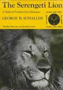 Serengeti Lion a Study of Predator-Prey Relations cover