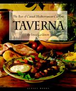 Taverna: The Best of Casual Mediterranean Cooking cover