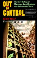 Out of Control The New Biology of Machines, Social Systems and the Economic World cover