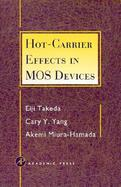 Hot-Carrier Effects in Mos Devices cover