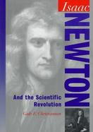 Isaac Newton and the Scientific Revolution cover