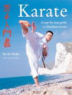 Karate A Step-By-Step Guide to Shotokan Karate cover
