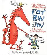 The Mysterious Misadventures of Foy Rin Jin: A Decidedly Dysfunctional Dragon cover