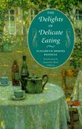 The Delights of Delicate Eating cover
