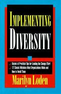 Implementing Diversity Best Practices for Making Diversity Work in Your Organization cover