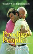 Prodigal People! Coming Home to Right Relationships cover