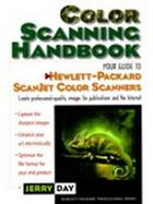 Color Scanning Handbook, The: Your Guide to Hewlett-Packard Scanjet Color Scanners cover