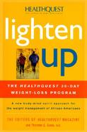 Lighten Up: Healthquest's Complete 30-Day African-American Weight Loss Program cover