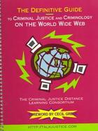 The Definitive Guide to Criminal Justice and Criminology on the World Wide Web cover