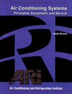 Air Conditioning Systems Principles, Equipment, and Service cover
