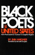Black Poets of the United States From Paul Laurence Dunbar to Langston Hughes cover
